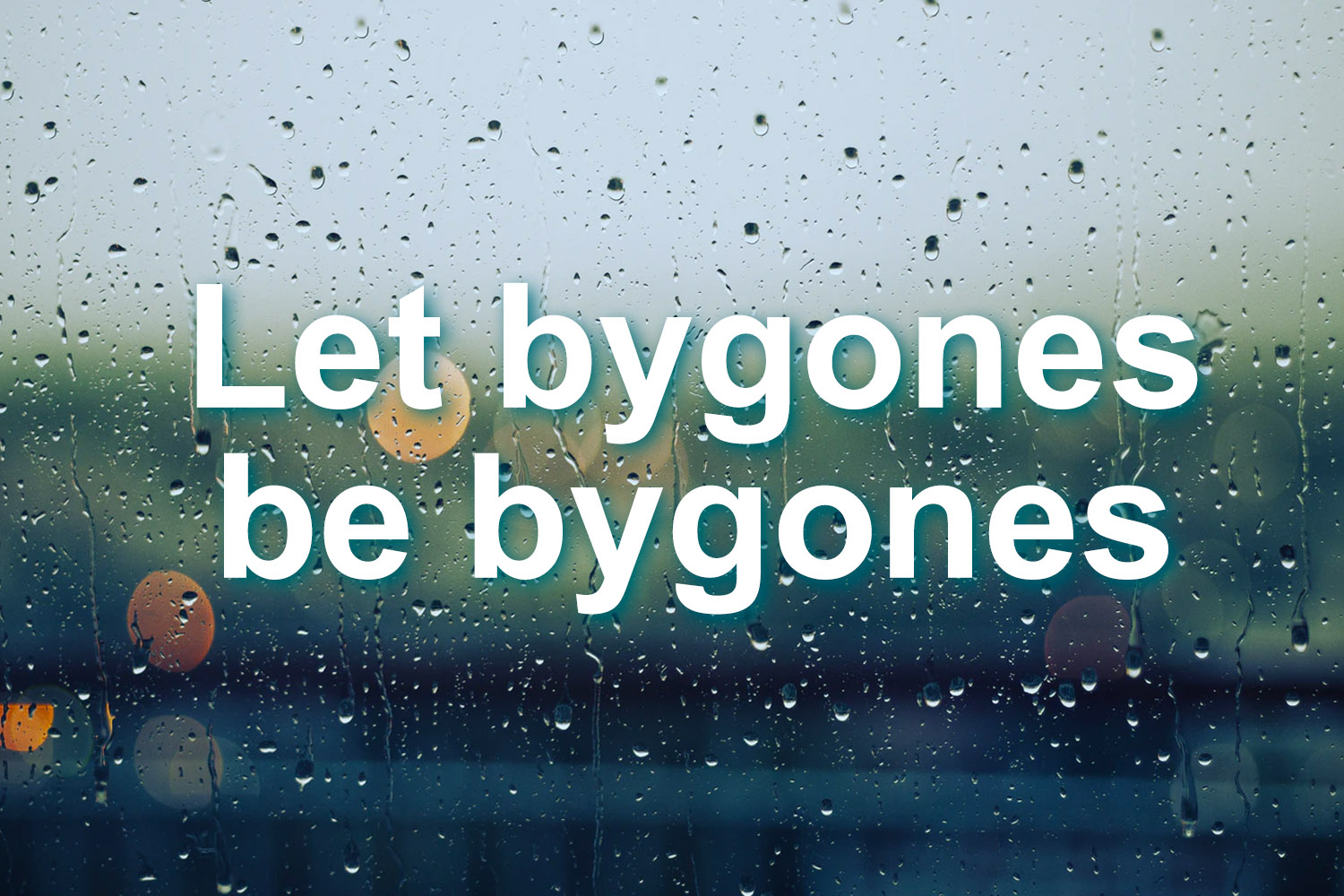 圖片-Let bygones be bygones